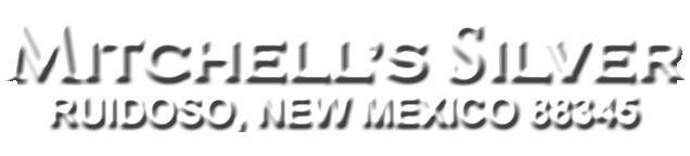 Mitchell's Silver - Ruidoso, NM